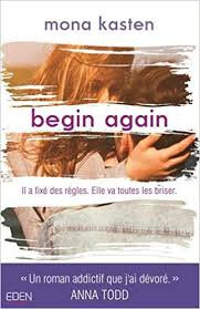 Begin Again de Mona Kasten