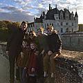 Visite du château de chenonceau en famille