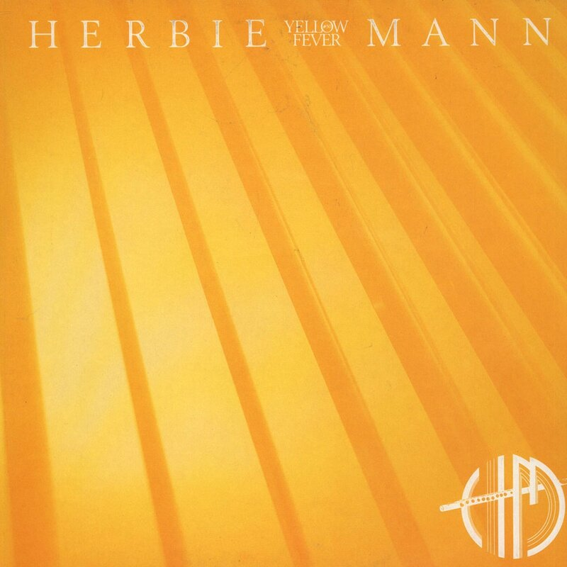 Herbie Mann - 1979 - Yellow Fever (Atlantic)
