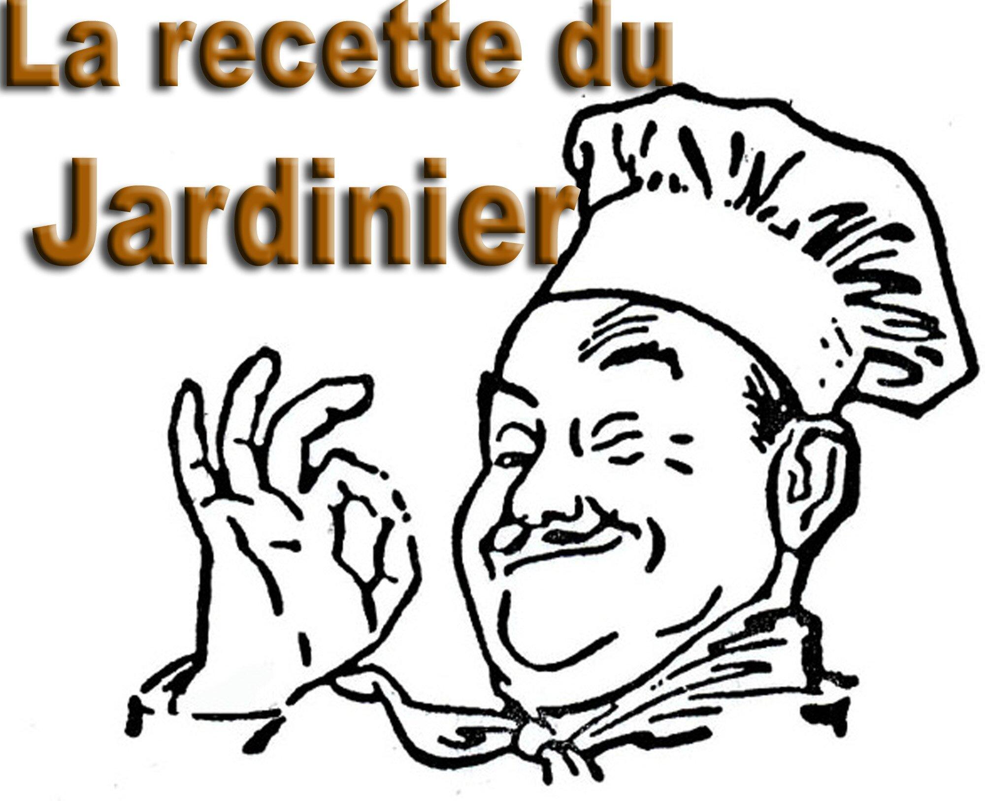 LA RECETTE DU JARDINIER