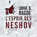 l'espoir des neshov – anne b. ragde