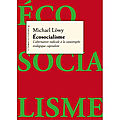 Ecosocialisme-L-alternative-radicale-a-la-catastrophe-ecologique-capitaliste