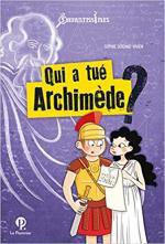 Qui a tué Archimède