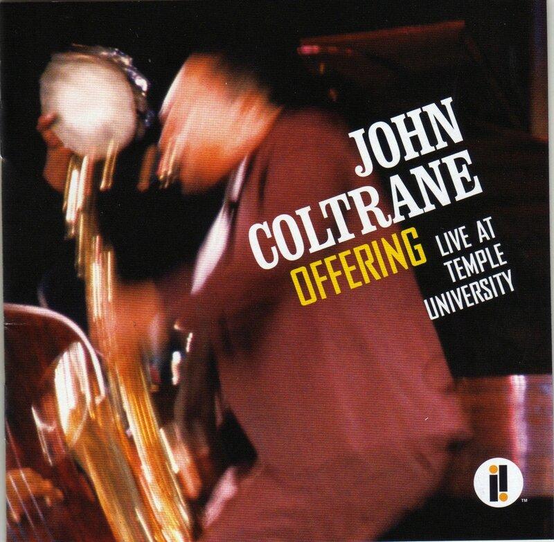 John Coltrane Offering Temple University 1966