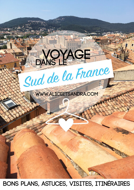 voyage-sud-france-bons-plans-blog-alice-sandra
