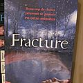 Fracture, de megan miranda
