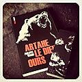Artahe le dieu ours, de philippe ward