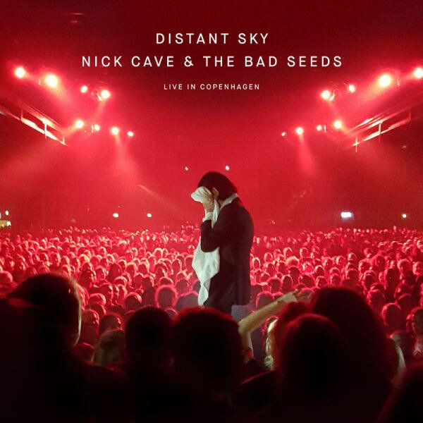 Nick Cave And The Bad Seeds - Distant Sky (Live In Copenhagen)