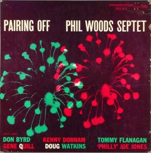 Phil_Woods_Septet___1956___Pairing_Off__Prestige_