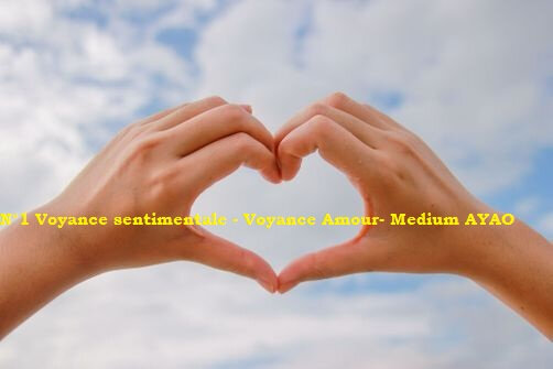 N°1 Voyance sentimentale - Voyance Amour AYAO
