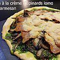 Pizza crème d'épinards lomo parmesan