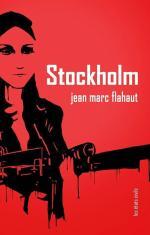 Stockholm Jean Marc Flahaut (2014)