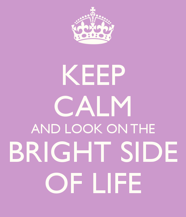 keep-calm-and-look-on-the-bright-side-of-life-11