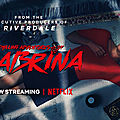[série tv] chilling adventures of sabrina