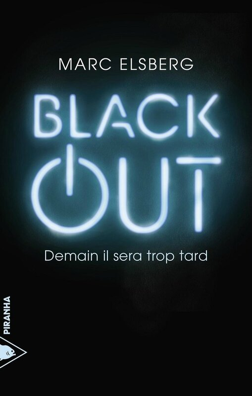 CVT_Black-Out-Demain-Il-Sera-Trop-Tard_5491