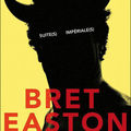 Livre : suite(s) impériale(s) (imperial bedrooms) de bret easton ellis - 2010