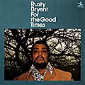 Rusty Bryant - 1973 - For The Good Times (Prestige)