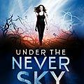 Under the never sky [never sky #1]