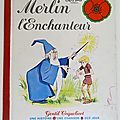 Livre collection ... merlin l'enchanteur (1978) * gentil coquelicot