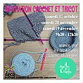 Atelier initiation tricot et crochet