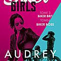 Biker girls tome 3 et 4 de audrey carlan