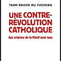 une contre revolution catholique
