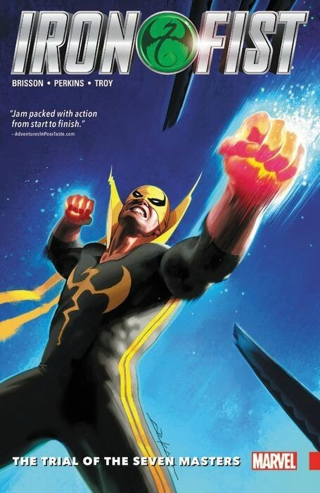 iron fist vol 01 the trial of the seven masters TP