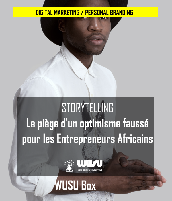 personal-branding-digital-marketing-storytelling-faussé-entrepreneur-africains-winnie-ndjock-wusu-box-2019