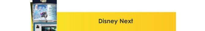 Disney Next