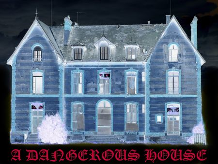 ok_dangerous_house