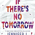 {cover reveal} - if there's no tomorrow, jennifer l. armentrout