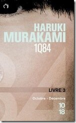 Windows-Live-Writer/Livres_887E/1Q84-livre-3 octobre a decembre haruki-murakami_thumb