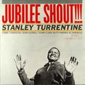 Stanley Turrentine - 1962 - Jubilee Shout (Blue Note)