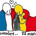 Une pensée ce soir au peuple belge et à ma soeur