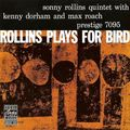 Sonny Rollins - 1956 - Rollins Plays For Bird (Prestige)