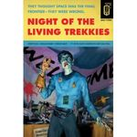 night_of_the_living_trekkies_Trek_News_Fran_ais