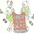 Tricot is not dead ...