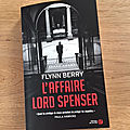 J'ai lu l'affaire lord spenser de flynn berry (editions presses de la cité)