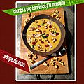 Soupe de maïs chorizo et pop corn épicé à la mexicaine (au companion)