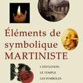 Eléments de symbolique martiniste