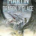 Dragon de glace, de g.r.r. martin - envoi flammarion