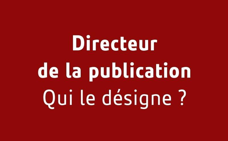 Frederic Fougerat -Qui_designe directeur publication