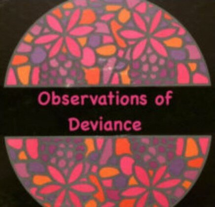 David Mittelman Observations of Deviance