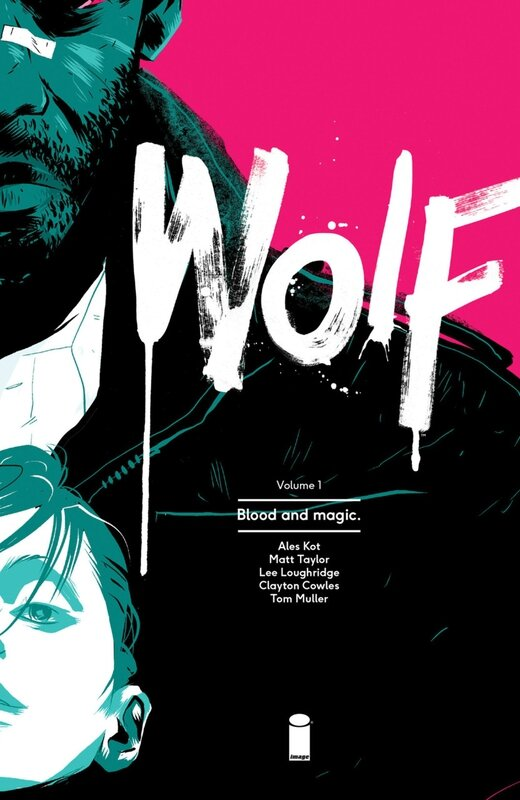 wolf vol 1 blood and magic TP
