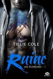 Les écorchés Tome 1 Ruine de Tillie Cole