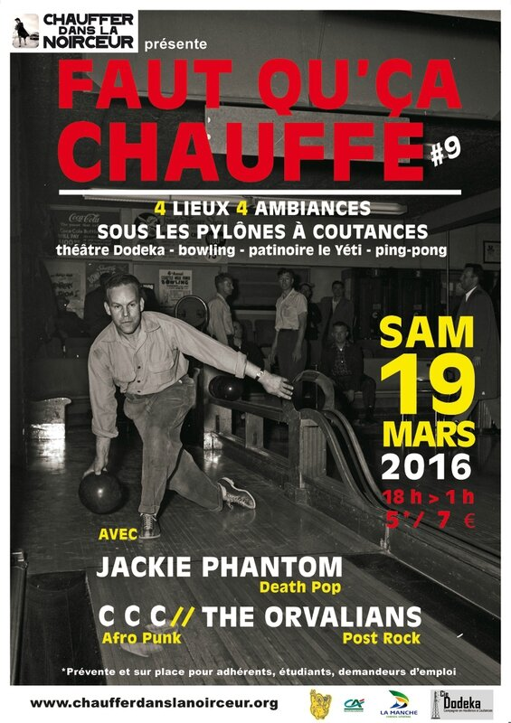 affiche concerts Faut ca chauffe sous pylones Coutances 19 mars 2016 association CDLN Jakie Pantom CCC The Orvalians