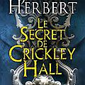 2015#5 : le secret de crickley hall de james herbert