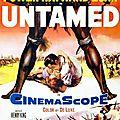 Tant que soufflera la tempête - untamed. henry king (1955)