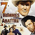 7-hommes-a-abattre