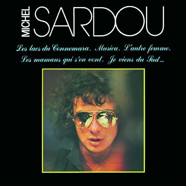 Quot Les Lacs Du Connemara Quot Michel Sardou Rock Fever